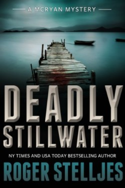 Deadly-Stillwater