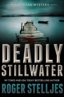 Deadly-Stillwater