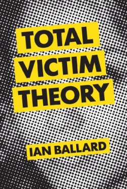 Total-Victim-Theory